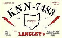 Vintage QSL Postcard  KNN 7483  Lancaster, Ohio  Paul, Mae, Paul jr Langley  -T-