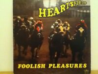 HEARTSFIELD                 LP       FOOLISH  PLEASURES