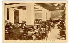 Chicago IL - LOBBY OF YMCA HOTEL-SOUTH WABASH AVENUE - Postcard