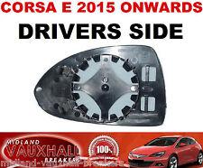 VAUXHALL CORSA E ELECTRIC WING MIRROR GLASS DRIVERS OFF SIDE SE SRI VXR DESIGN