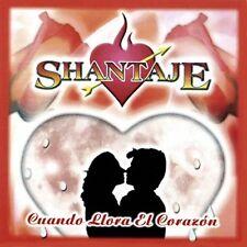 Shantaje Cuando Llora el Corazon  CD New Sealed