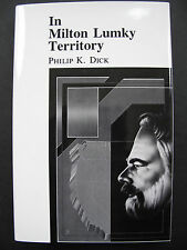 Philip K Dick - IN MILTON LUMKY TERRITORY (1984) – First Edition