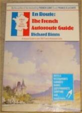 En Route: French Autoroute Guide By Richard Binns