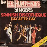 The Les Humphries Singers 45 Giri Spanisch Discotheque / Day after - Decca Nu