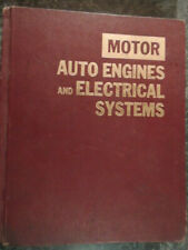 Motor Auto Engines and Electrical Systems 6th Edition 1973 Hardcover, 712 pages