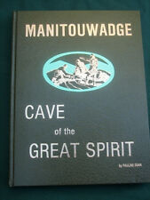 Manitouwadge Ontario Canada - Mining Town History - Cave of the Great Spirit