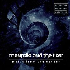 MENTALLO & THE FIXER Music from the Eather 2CD 2012