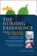 The Nursing Experience: Trends, Challenges, and Transitions, Fifth Edition (Nurs