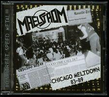 Maelstrom Chicago Meltdown 83-89 CD new