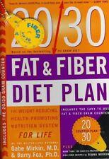 20/30 Fat & Fiber Diet Plan by M.D. Gabe Mirkin, Ph.D. Barry Fox