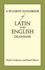 STUDENT HANDBOOK OF LATIN AND ENGLISH GRAMMAR - NEW PAPERBACK BOOK
