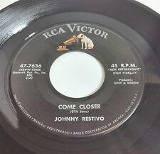 Johnny Restivo: Come Closer / Our Wedding Day 45 Teen Vinyl Record RCA 47-7636