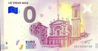 BILLET 0  EURO  LE VIEUX NICE FRANCE  2018  NUMERO 100
