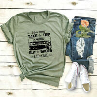 Women's Life Is Short Take The Trip Car Top Blouse Short Sleeve Funny T-Shirt