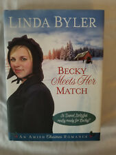 Becky Meets Her Match: An Amish Christmas Romance book by Linda Byler 2016