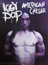 IGGY POP, AMERICAN CAESAR POSTER (R8)
