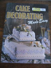 AUSTRALIAN WOMENS WEEKLY CAKE DECORATING MADE EASY COOKBOOK - POPULAR CLASSIC