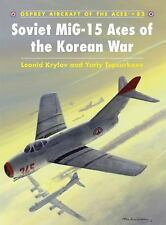 Soviet MiG-15 Aces of Korean War Osprey Publications Book Aircraft of Aces 82