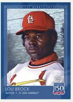 2019 Topps 150 Years Baseball #132 Lou Brock St. Louis Cardinals PR: 1073