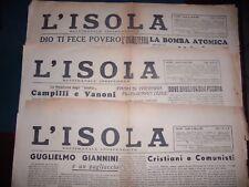 L' ISOLA Settimanale Indipendente  LOTTO DI 3 NUMERI: 1947 Anno I : n. 1 – 4 – 5