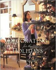 Decorating for the Holidays - Hill, Valerie Parr - Hardcover