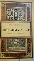 Masson Forestier Foret noire et alsace. Notes de vacances  1903