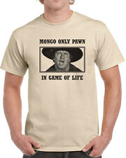 029 Mongo Pawn in Game of Life mens T-shirt blazing 80s movie saddles funny cool