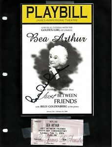 """Bea Arthur SIGNED Playbill 1/2004 """"Just Between Friends"""" and Ticket Stub"""
