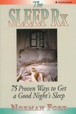 The Sleep Rx: 75 Proven Ways to Get a Good Night's Sleep