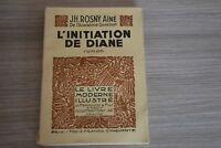 L'initiation de Diane / Rosny Ainé / Le livre moderne illustré / Ref 1-01