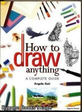 How to Draw Anything-Angela Gair