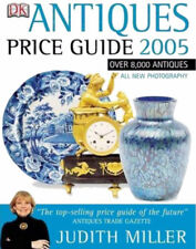 Antiques Price Guide 2005, Judith Miller, 1405305428,  (MASSIVE 752 Page Book)