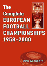 The Complete European Football Championships 1958-2000 - Euro Champs Soccer book