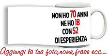 Tazza Compleanno spiritosa 70 anni Personalizzata con nome,frase,foto ecc Idea R