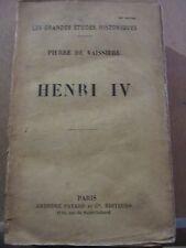 Pierre de Vaissière: Henri IV/ Arthème Fayard et Cie, 1933