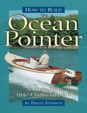 "How to Build the Ocean Pointer : A 19'6"" Outboard Skiff by David Stimson..."