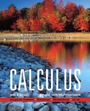 Calculus: Single and Multivariable, Hughes-Hallett [2008 Hardcover] Ships Today!