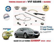 FOR SAAB 9-5 2.0 TURBO YS3G 220BHP 2010-2012 TIMING CHAIN KIT + CAM VVT GEAR SET