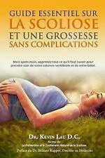 Guide essentiel sur la scoliose et une grossesse sans complications: Mois après