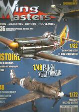 WING MASTERS N° 36 F4U-5N NIGHT CORSAIR/SPIT A FLOTTEU /DEWOITINE D.520/MC 205