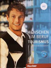 Hueber MENSCHEN IM BERUF: TOURISMUS A2 Deutsch als Fremdsprache MIT AUDIO-CD New