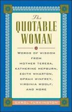 The Quotable Woman by Lorraine Jean Hopping and Carol Turkington (2000, Hardcove