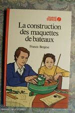 (1585FG.0.2)LIVRE  LA CONSTRUCTION DES MAQUETTES DE BATEAUX 1976 FRANCIS BERGESE