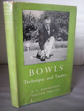 Bowls - Technique and Tactics by J T Hankinson HB DJ 1960