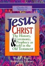 Jesus Christ: The History Ceremony and Prophecy As Told in the Old Testament Cl