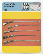 GUNS OF THE REVOLUTION Firearms History Muskets Rifles STORY OF AMERICA CARD