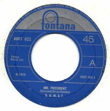 "D. B. M. & T. (Dozy, Beaky, Mick & Tich) "" Mr. President ""  Angleterre"