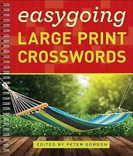 Easygoing Large Print Crosswords by Sterling Publishing Co Inc(Spiral bound)