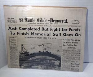 St. Louis Arch Completion Newspaper St Louis Globe-Democrat Facsimile Reprint!