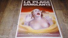 LA PLAGE SANGLANTE blood beach ! affiche cinema epouvante